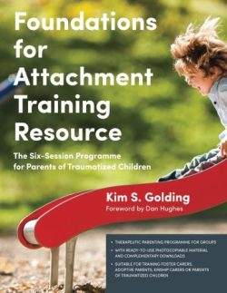 Foundations for Attachment Training Resource - Kim Golding