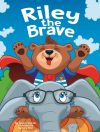 Riley the Brave © Cameck Publishing
