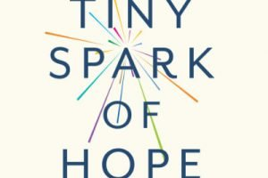 'A Tiny Spark of Hope' by Kim Golding CBE and Alexia Jones published, find out more about the storytelling journey