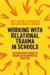 Working with Relational Trauma in Schools book cover
