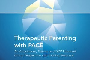 Therapeutic Parenting with PACE by Deborah Page and Rachel Swann published