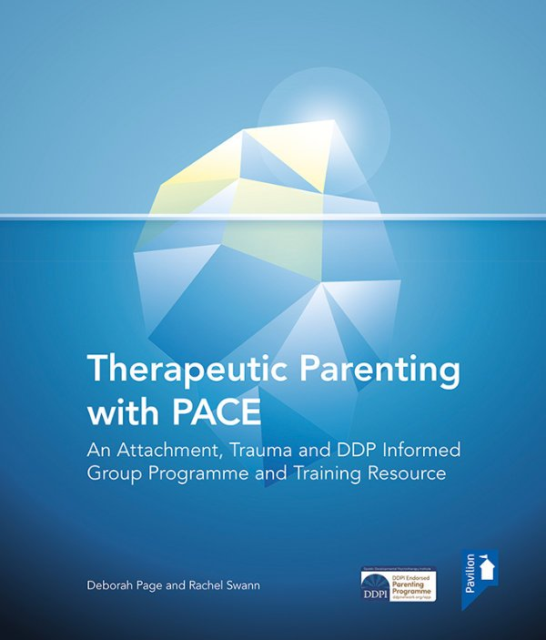 Therapeutic Parenting with PACE Group Programme and Training Resource Cover image