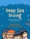 Deep Sea Diving by Hannah Sun-Reid