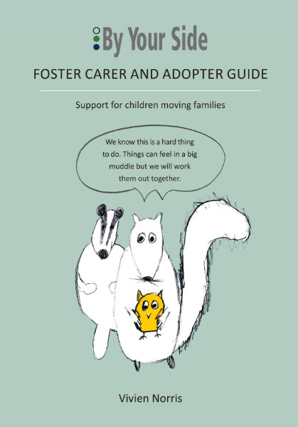 By Your Side - Foster Carer Adopter Guide